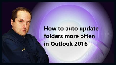 How to auto update folders more often in Outlook 2016